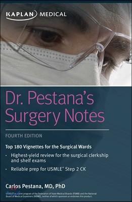 Dr. Pestana's Surgery Notes, 4/E