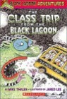 Black Lagoon Adventures #1 : The Class Trip From The Black Lagoon
