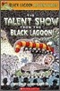 Black Lagoon Adventures #2 : The Talent Show From The Black Lagoon