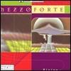 Mezzoforte (메조포르테) - Rising