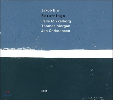 Jakob Bro (야콥 브로) - Returnings