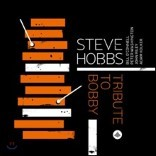Steve Hobbs - Tribute To Bobby 스티브 홉스