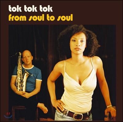 Tok Tok Tok (톡톡톡) - From Soul To Soul [2 LP]