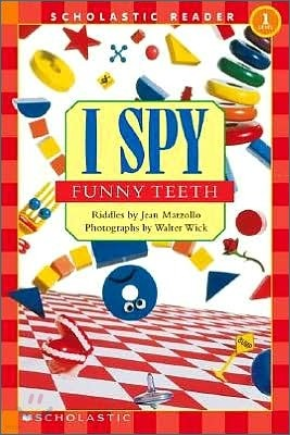 Scholastic Reader Level 1 : I Spy Funny Teeth