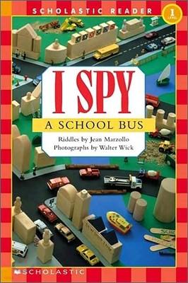 Scholastic Hello Reader Level 1 : I Spy A School Bus