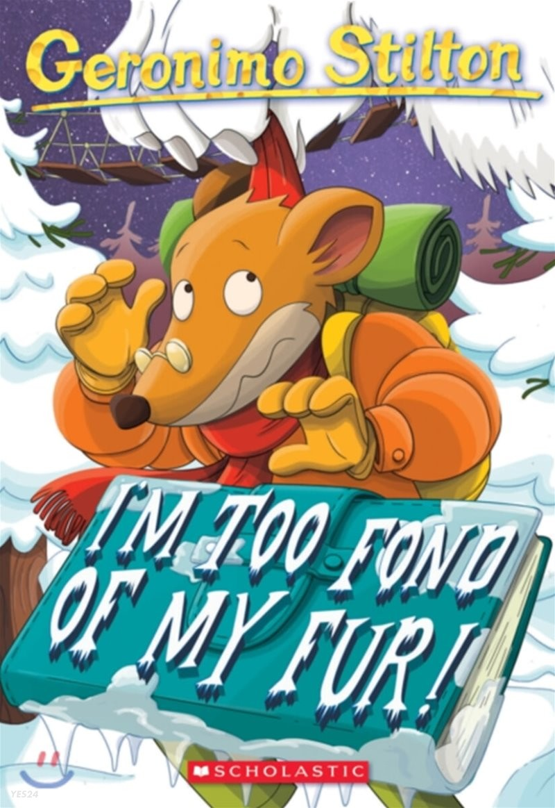 Geronimo Stilton #04 : I'm Too Fond of My Fur!
