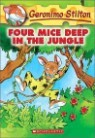Geronimo Stilton #05 : Four Mice Deep in the Jungle