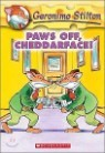 Geronimo Stilton #06 : Paws Off, Cheddarface!