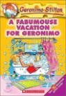 Geronimo Stilton #09 : A Fabumouse Vacation for Geronimo