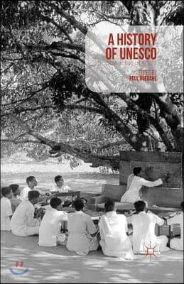 A History of UNESCO: Global Actions and Impacts
