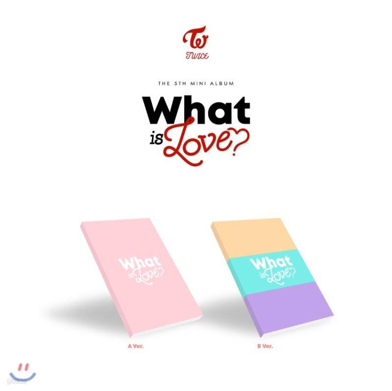 트와이스 (TWICE) - 미니앨범 5집 : What is Love? [A/B버전 랜덤 발송]