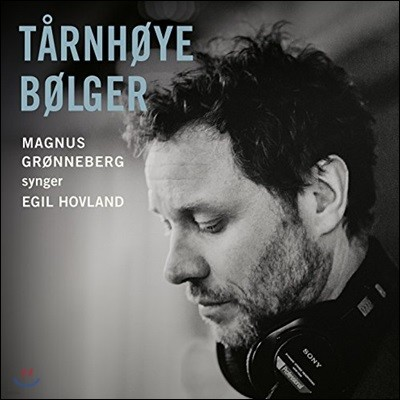 Magnus Gronneberg 록 발라드로 재해석한 노르웨이 성가 - 에일 호블란 성가곡집 (Tarnhoye Bolger)
