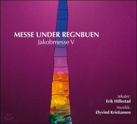 외이빈 크리스티안센: 야곱 미사곡 5집 (Oyvind Kristiansen: Messe Under Regnbuen - Jakobmesse V)