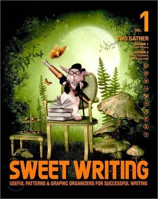 Sweet Writing TWO GATHER 1