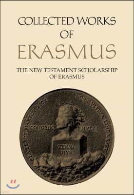 Collected Works of Erasmus: The New Testament Scholarship of Erasmus, Volume 41