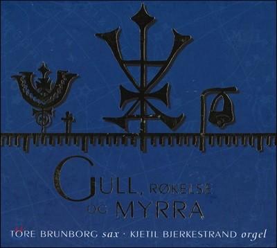 Tore Brunborg & Kjetil Bjerkestrand (토르 브룬보르그 & 키예틸 비예르케스트란트) - Gull, Rokelse Og Myrra