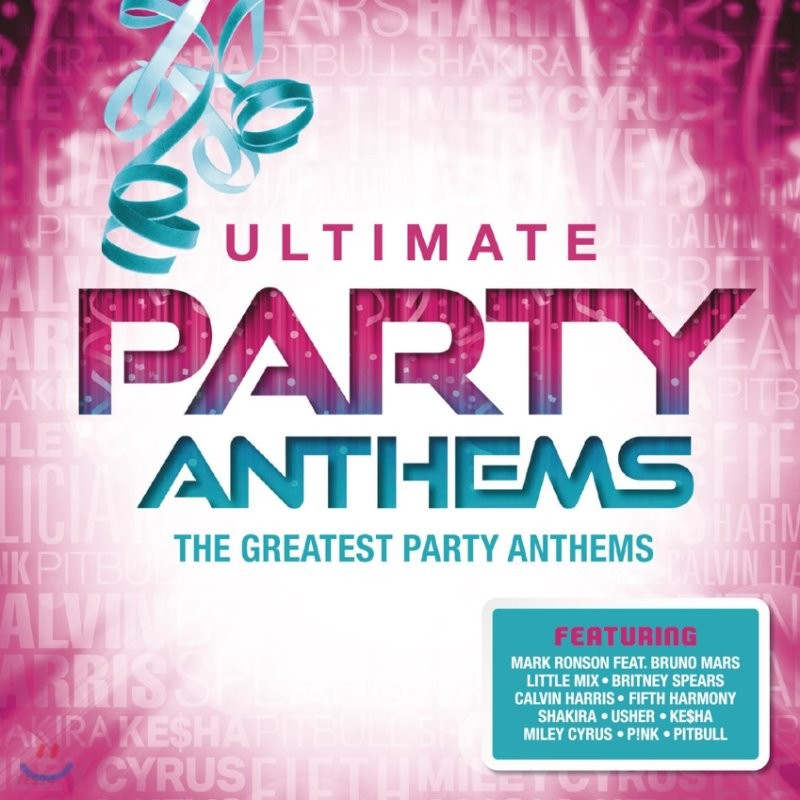파티 음악 베스트 모음집 (The Ultimate Party Anthems : The Greatest Music For Party)