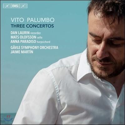 Jaime Martin 비토 팔룸보: 3개의 협주곡집 (Vito Palumbo: Three Concertos)