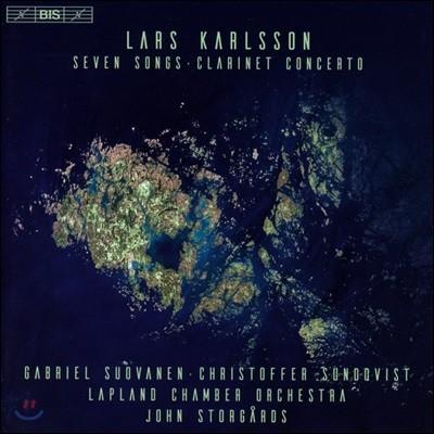 John Storgards 라쉬 칼슨: 7개의 노래, 클라리넷 협주곡 (Lars Karlsson: Seven Songs, Clarinet Concerto)