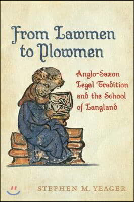 From Lawmen to Plowmen: Anglo-Saxon Legal Tradition and the School of Langland