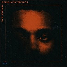 The Weeknd - My Dear Melancholy 위켄드 미니 앨범