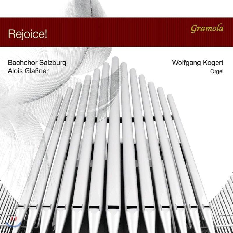 Bachchor Salzburg 잘츠부르크 바흐 합창단 - 기뻐하라! (Rejoice!)