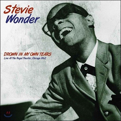 Stevie Wonder (스티비 원더) - Drown In My Own Tears: Live At The Regal Theater [Limited Edition LP]
