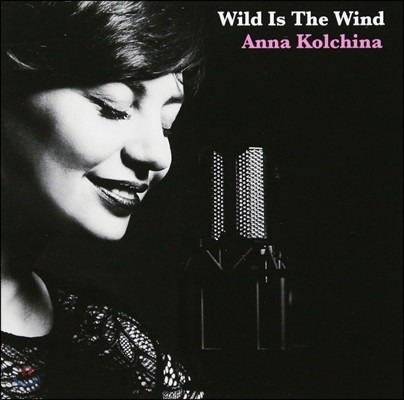 Anna Kolchina (안나 콜치나) - Wild Is The Wind