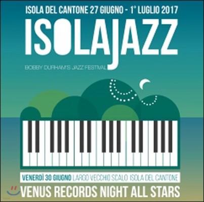 Venus Records Night All Stars - Venus Jazz Night: Isola Jazz Festival 2017