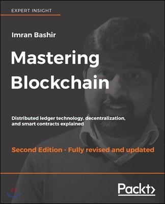 Mastering Blockchain, 2/E