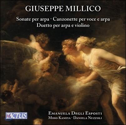 Emanuela Degli Esposti 밀리코: 하프 소나타, 칸초네타, 바이올린과 하프를 위한 이중주 (Millico: Music for Harp)