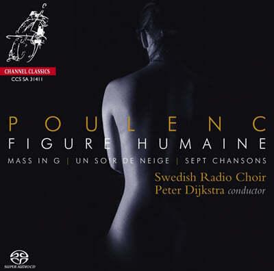 Peter Dijkstra 풀랑: 미사 G장조, 일곱개의 노래 (Poulenc : Figure Humaine)