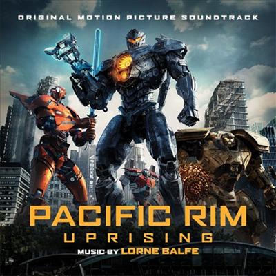 Lorne Balfe - Pacific Rim Uprising (퍼시픽 림 업라이징) (Soundtrack)