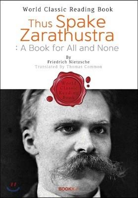 짜라투스트라는 이렇게 말했다 : Thus Spake Zarathustra - A Book for All and None (영문판)