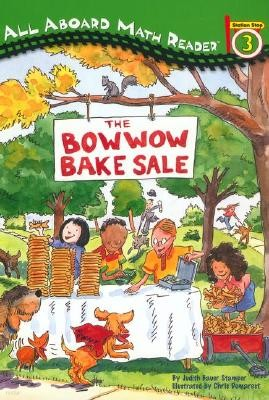 All Aboard Reading Level 3 (Maht Reader) : The Bowwow Bake Sale