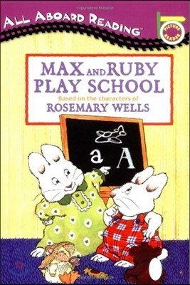 All Aboard Reading Pre Level : Max and Ruby Play School