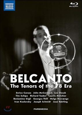 벨칸토 - 78회전 시대의 테너들 (Belcanto - The Tenors of the 78 Era)