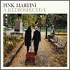 Pink Martini - A Retrospective (ȸ��)