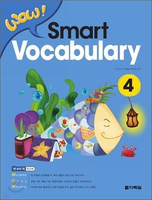 WOW! Smart Vocabulary 4