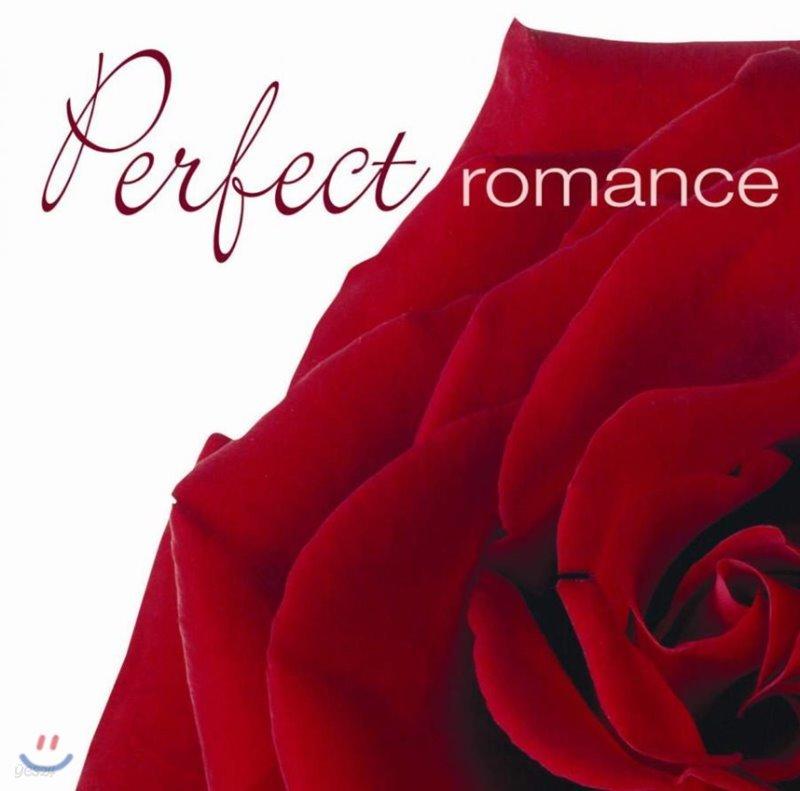 퍼펙트 로맨스 - 최고의 사랑을 위한 최고의 음악 (Perfect Romance)