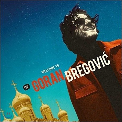 Goran Bregovic (고란 브레고비치) - Welcome To Goran Bregovic
