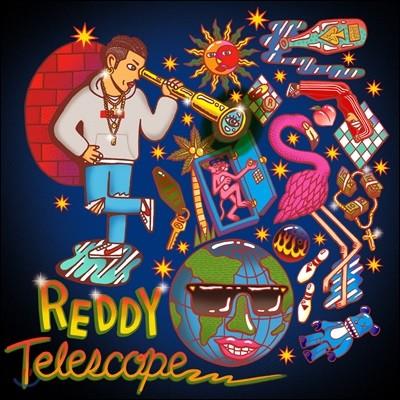 레디 (Reddy) - Telescope