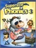 Superstar Phonics 3 : Student Book