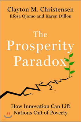 The Prosperity Paradox