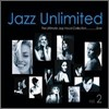 Jazz Unlimited Vol. 2