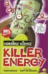Horrible Science : Killer Energy