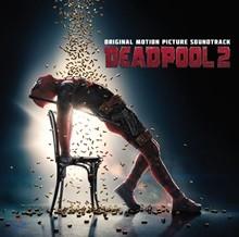 데드풀 2 영화음악 (Deadpool 2 OST)