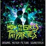 하우 투 토크 투 걸스 앳 파티스 영화음악 (How to Talk to Girls at Parties OST)