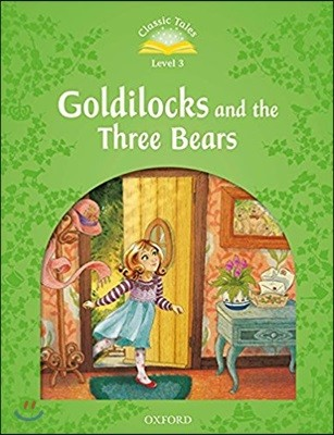 Classic Tales Level 3-2 : Goldilocks and Three Bears (MP3 pack)