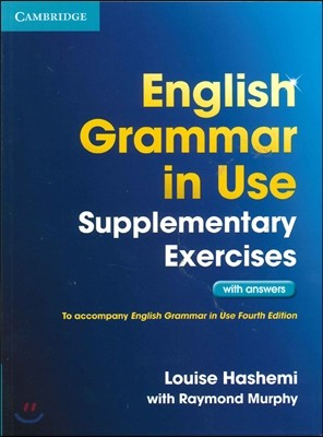 English Grammar in Use Supplementary Exercises With Answers,4/E